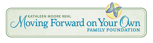 Kathleen Moore Rehl Moving Forward on Your Own Family Foundation